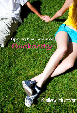 Tipping The Scale Of Suckocity  by  Kelley Hunter