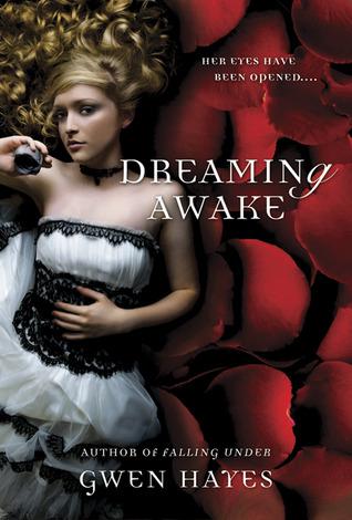 Dreaming Awake (Falling Under, #2) Gwen Hayes