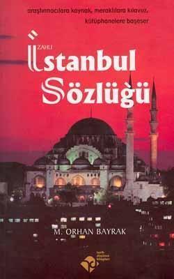 İzahlı İstanbul Sözlüğü M. Orhan Bayrak