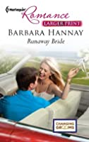 Runaway Bride (Mills & Boon Modern Tempted) (Changing Grooms - Book 2)  by  Barbara Hannay