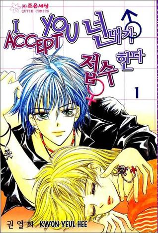 I Accept You (I Accept You, #1)  by  Yeul Hee Kwon