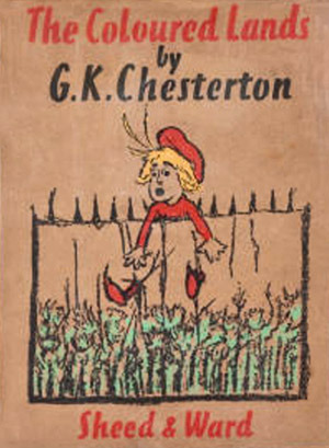 The Coloured Lands  by  G.K. Chesterton