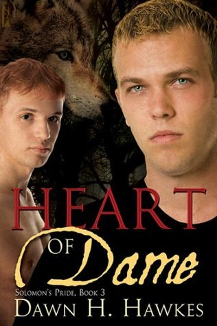 Heart of Dame (Solomons Pride #3) Dawn H. Hawkes