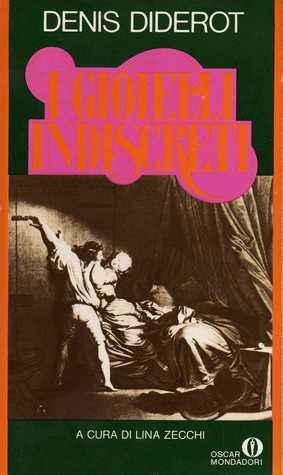 I gioielli indiscreti  by  Denis Diderot