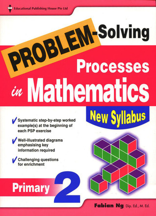 Primary 2 Problem-Solving Processes in Maths  by  Fabian Ng