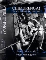 Chimurenga! The war in Rhodesia 1965-1980 Paul L. Moorcraft