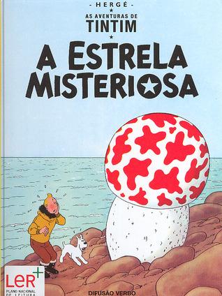 A Estrela Misteriosa (As Aventuras de Tintim, #10) Hergé