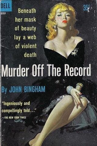 Murder Off the Record John  Bingham