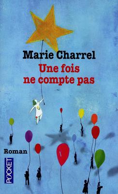 Une fois ne compte pas  by  Marie Charrel