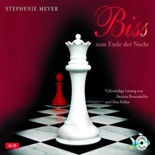 Bis(s) zum Ende der Nacht (Twilight, #4) Stephenie Meyer