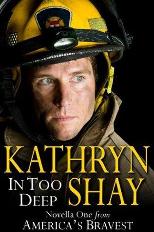 In Too Deep (Americas Bravest, #1) Kathryn Shay