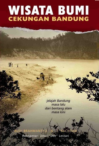 Wisata Bumi Cekungan Bandung  by  Budi Brahmantyo