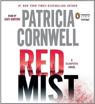 Red Mist: Scarpetta (Book 19)  by  Patricia Cornwell