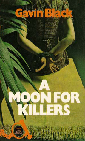 A Moon for Killers  by  Gavin Black