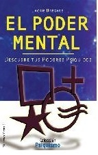 El Poder Mentaldescubre Tus Poderes Psíquicos Jackie Bregare