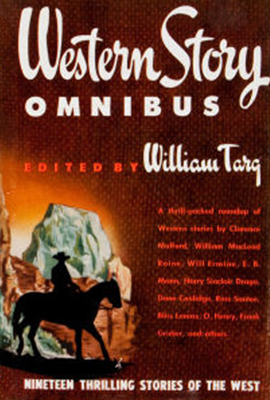 Western Story Omnibus  by  William Targ
