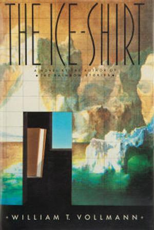 The Ice-Shirt (Seven Dreams, #1) William T. Vollmann