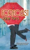 Forecast  by  Jane Tara