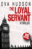The Loyal Servant (Angela Tate Investigations #1)  by  Eva Hudson