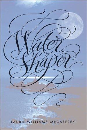Water Shaper Laura Williams McCaffrey