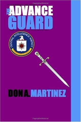 The Advance Guard (Phantom Squadron, #1)  by  Don A. Martinez