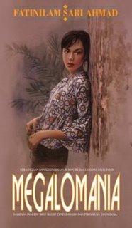 Megalomania (Megalomania, #1)  by  Fatinilam Sari Ahmad