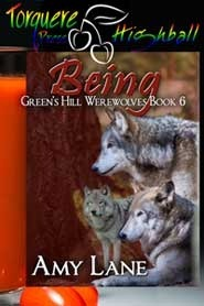 Being (Greens Hill Werewolves, #6) Amy Lane