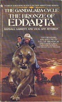 The Bronze of Eddarta (Gandalara Cycle, #3)  by  Randall Garrett