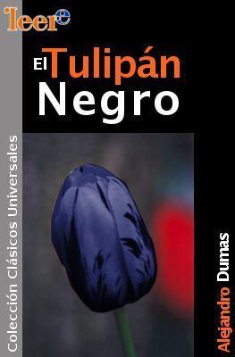 El Tulipán Negro Alexandre Dumas