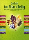 Essentials of Four Pillars of Destiny  by  Tan Khoon Yong