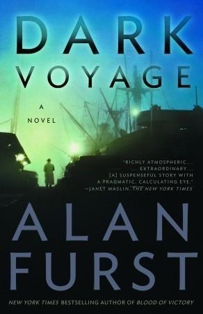 Dark Voyage (Night Soldiers, #8) Alan Furst