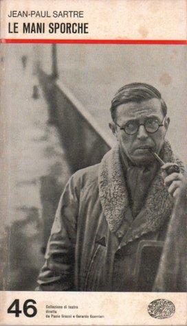 Le mani sporche Jean-Paul Sartre