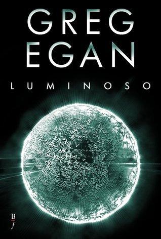 Luminoso  by  Greg Egan