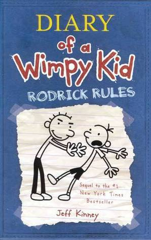 Rodrick Rules (Diary of a Wimpy Kid, #2)  by  Jeff Kinney
