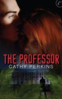 The Professor Cathy Perkins