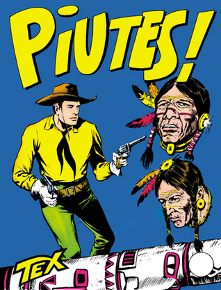 Tex n. 23: Piutes!  by  Gianluigi Bonelli