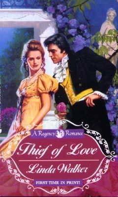 Thief of Love  by  Linda  Walker