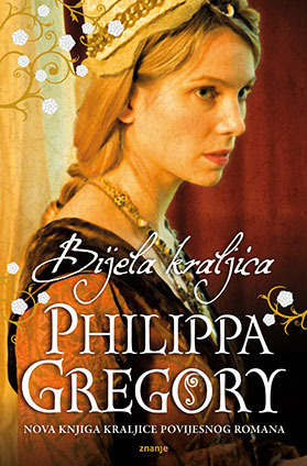 Bijela kraljica (The Cousins War, #1) Philippa Gregory