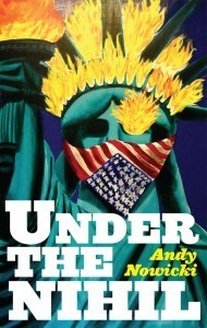 Under the Nihil Andy Nowicki