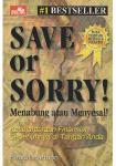 SAVE or SORRY! Hendri Hartopo