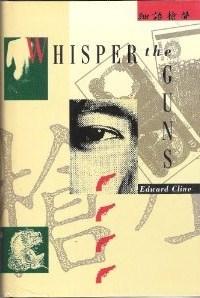 Whisper the Guns (Merritt Fury, #1)  by  Edward Cline