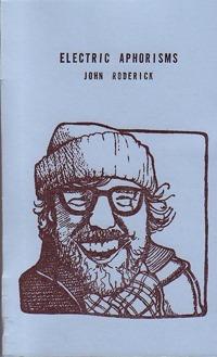 Electric Aphorisms  by  John Roderick