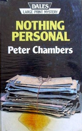 Nothing personal.  by  Peter Chambers