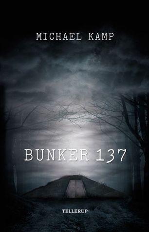 Bunker 137 Michael Kamp