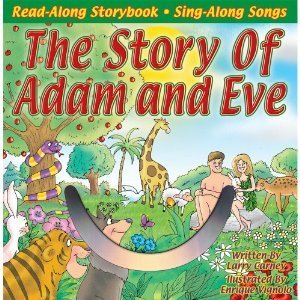 Bible Stories:The Story of Adam and Eve Larry Carney