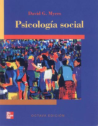 Psicología Social David G. Myers