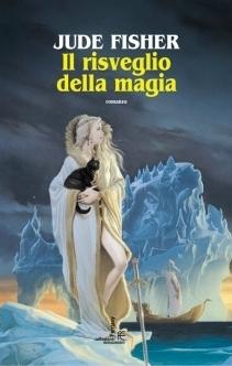 Il risveglio della magia (La Pietra dOro, #1) Jude Fisher