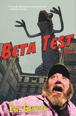 Beta Test  by  Eric Griffith