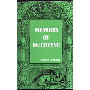 Memoirs Of Mc Cheyne Andrew Bonar
