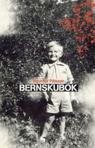 Bernskubók  by  Sigurður Pálsson